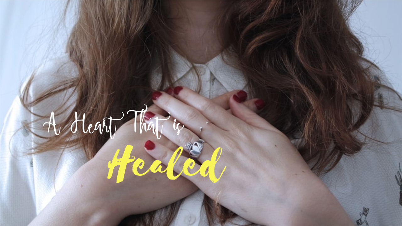 A heart that is healed